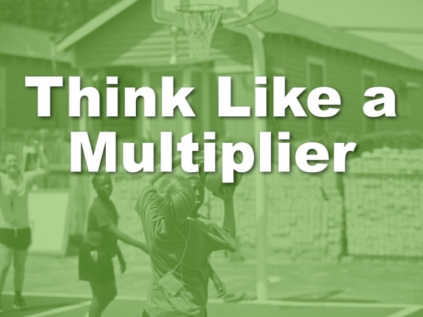Blog Think Multiplier.008